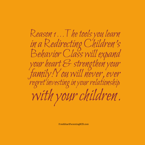15 REASONS WHY A POSITIVE PARENTING CLASS WILL CHANGE YOUR LIFE – REASON 1!